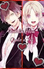 Diabolik Prom: Ayato x Yui by Aya_Sakamaki