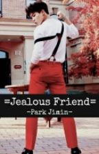 =Jealous Friend= [Park Jimin] by andihipster