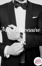 Mr. Billionaire and I[ON HOLD] by Brown_Chocolate