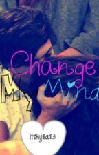 Change My Mind- An Elounor Fanfic by outcastlyweird