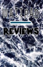 WattPad Reviews 2k16 by PlanetReviews
