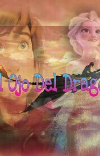 El Ojo Del Dragon Hiccelsa