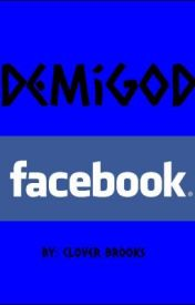 Demigod Facebook by cloverbrooks