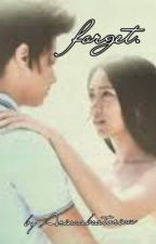 Forget. [KATHniel] by Alyalyalyssaa