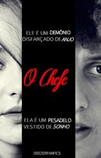 O Chefe - com David Luiz by geezerfanfics