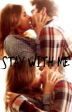 Stay with me (Stalia fan-fic) by EmmaNunley