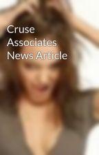 Cruse Associates News Article by MaeZiog