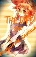 The Life Of Tsunahime Sawada  by SkyLord_101