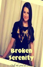 Broken Serenity by OverTheKlainebow