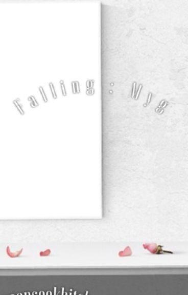 Falling [BTS YOONGI FF]