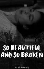 so beautiful and so broken    rourtney [EDITANDO] by milkshakerocky