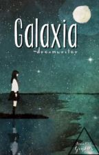 Galaxia by -dreamwriter