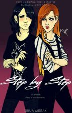 Step by Step (Fic De The GazettE) by Kirua_Meraki