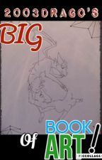 2003drago's BIG Book of ART! by 2003drago