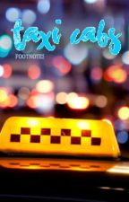Taxi Cabs by footnotes