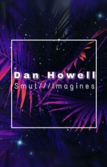 Dan Howell Smut