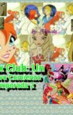 Winx Club: Un Nuevo Comienzo Temporada 2 by Karina1777729
