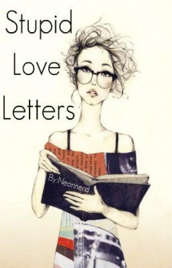A Stupid Love Letter