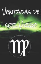 Ventajas de ser Virgo by llovegoodbook