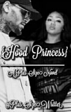 Hood Princess  by plus_size_writer