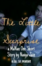 MaNan: The Little Surprise (A One Short Story) by so-manan