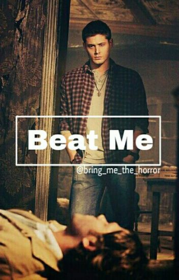 Beat Me ||Supernatural|| Wincest