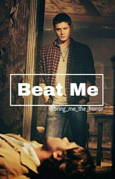 Beat Me ||Supernatural|| Wincest