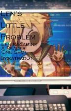 Len's Little Problem (Len Kagamine X Reader One Shot) by katpad01
