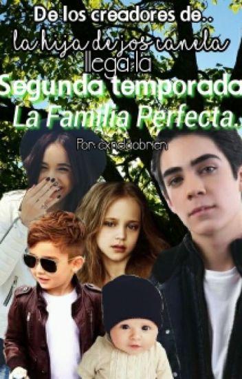La Familia Perfecta. // Jos canela & Tu.