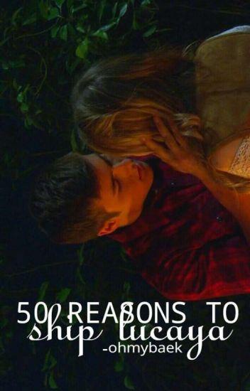 50 Reasons To Ship Lucaya.