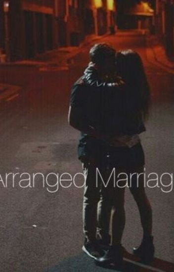 Arranged Marriage// Jelena