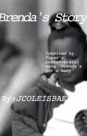 Brenda's got a baby by Jcoleisbae