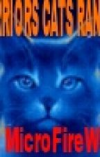 WARRIORS CATS RANTS by MicroFireWolf