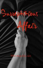 Surreptitious Affair by That_Nerdy_Book_Girl