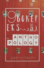 9BOKEPERS ANTHOPOLOGY by gabriellachr