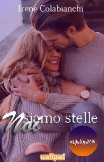 Noi Siamo Stelle (With Us-Saga 2)  #Wattys2016