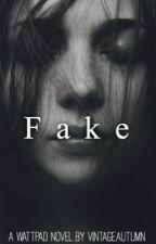 Fake by VintageAutumn