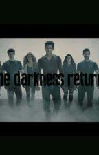 The darkness returns by -JuliaObrien