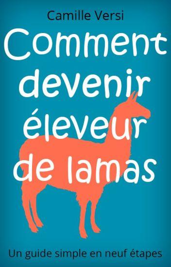 Comment devenir éleveur de lamas