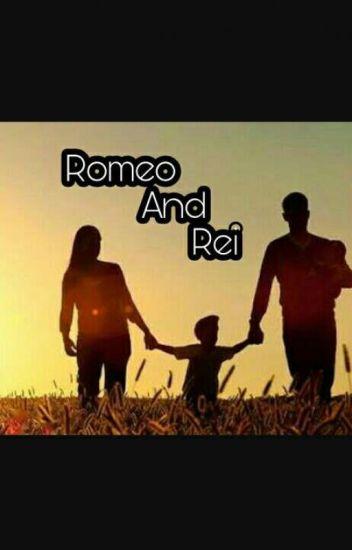 Romeo & Rei
