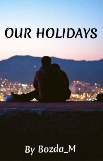 Our Holidays
