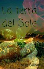 La Terra del Sole by rosafabianaGiliberti