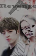 |Longfic||Seventeen| Revenge by MoonHH