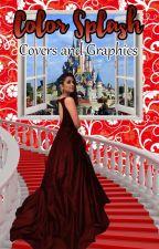 Color Splash Cover and Graphics by -NautankiNiru-