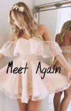 Meet Again by yoursecret__