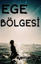 EGE BÖLGESİ by aysnrcetinkaya