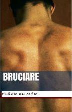 Bruciare by FleurduMar