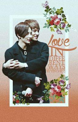 Đọc truyện [Series-oneshot] [GyuHan] Love In Different Ways