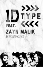 One Direction Type (INDO) ft. ZAYN  by crazypotatoess