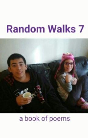 Random Walks 7 -  (a book of poems) by walnuthaven